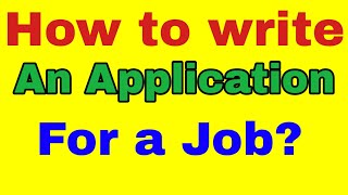 Job Application /How to write a Job Application/Cover Letter