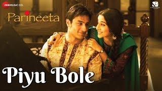 Piyu Bole | Parineeta | Saif Ali Khan & Vidya Balan | Sonu