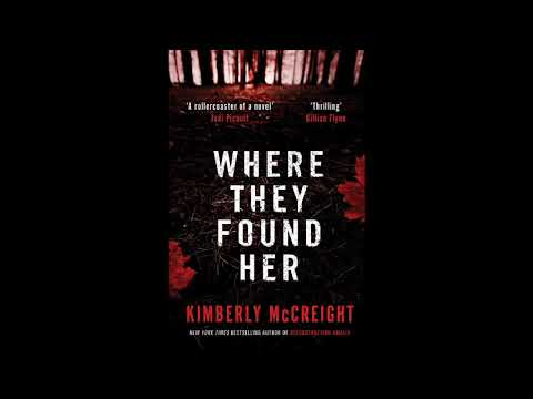 Where They Found Her Kimberly McCreight Audiobook