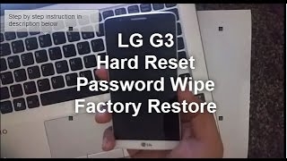LG G3: HARD RESET PASSWORD REMOVAL FACTORY RESTORE [How to]
