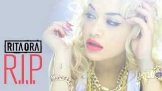 R.I.P (I'm Ready For Ya) - Rita Ora and Drake (Radio Version)