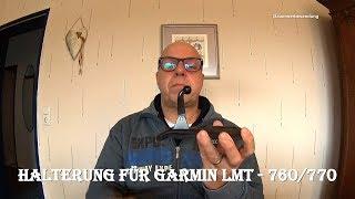 Halterung für Garmin LMT-760/770
