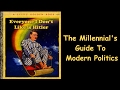 Everyone I Dont Like is Hitler The Millennials Guide to Modern Day Politics