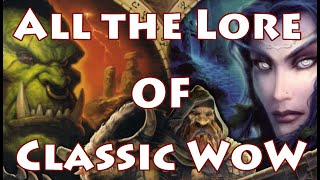 Lore Recap: All the Lore of Classic World of Warcraft