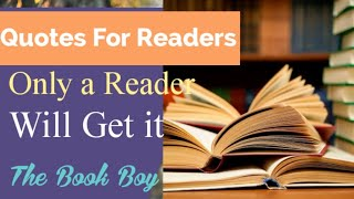 Only Readers Understand | Only For Readers | Quotes For Readers From Famous Books | The Book Boy
