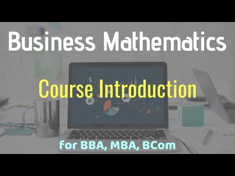 Course Introduction - Business Mathematics for BBA, MBA, BCom - Class 01   Urdu/Hindi