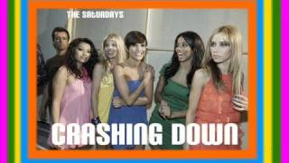 The Saturdays - Crashing Down