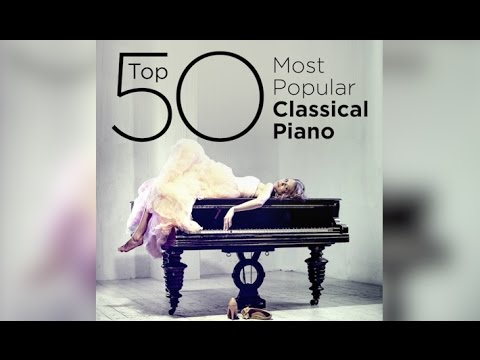 Top 50 Best Classical Piano Music