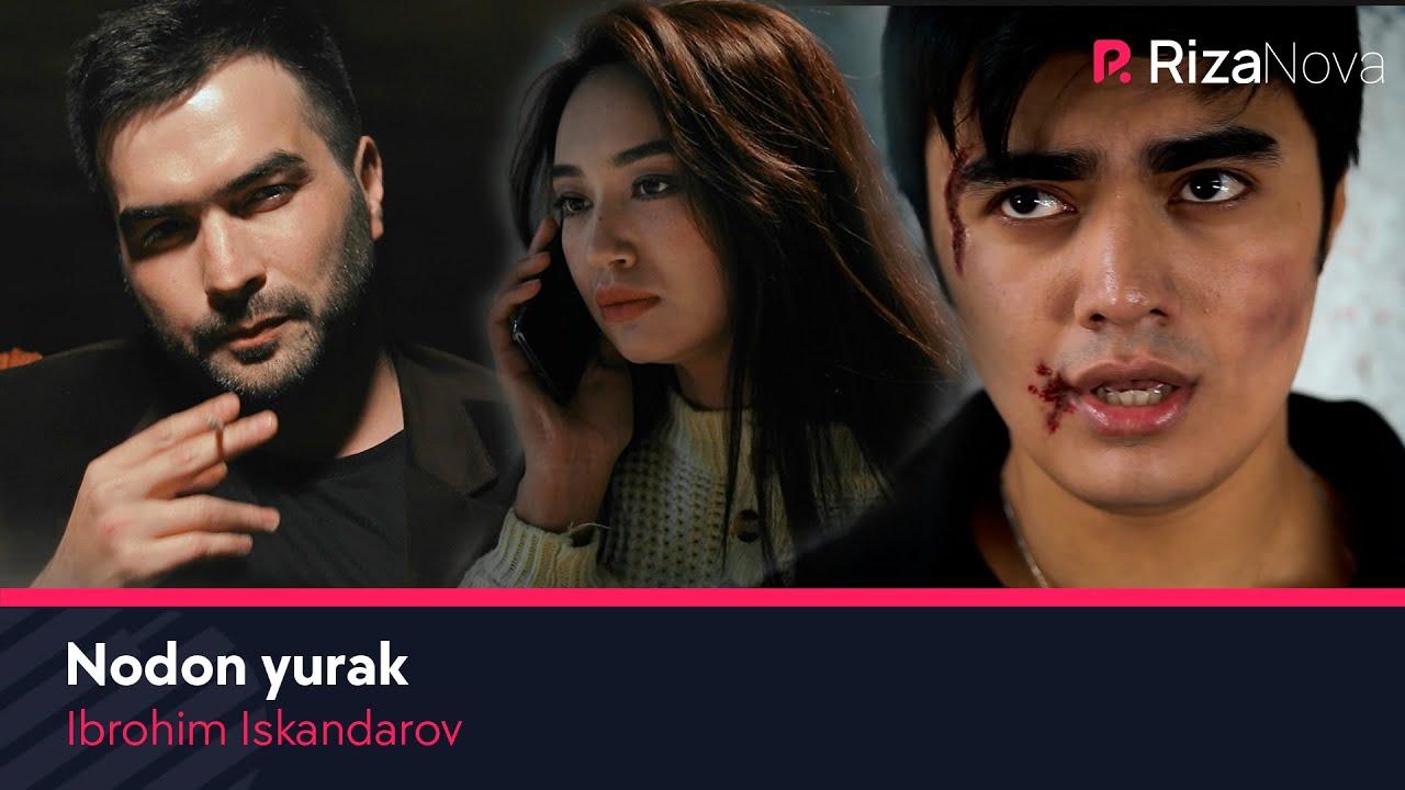 Ibrohim Iskandarov - Nodon yurak