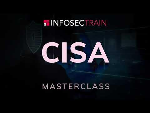 CISA Masterclass | Introduction To CISA | ISACA CISA Introduction ...