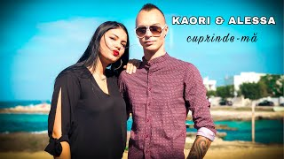 KAORI & ALESSA - Cuprinde-ma                 [OFICIAL VIDEO] 🅷🅸🆃 𝟐𝟎𝟏𝟗