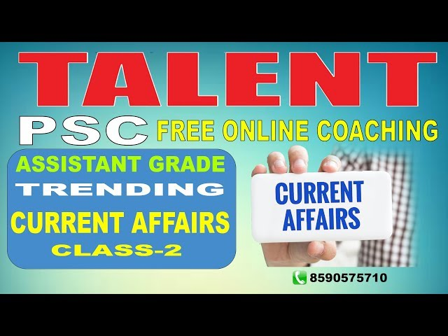 KERALA PSC | ASSISTANT GRADE | Secretariat Assistant | TRENDING CURRENT AFFAIRS-CLASS 2