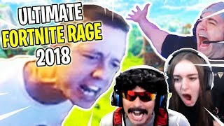 ULTIMATE Fortnite RAGES of 2018 Compilation!