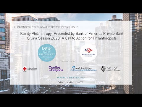 Family Philanthropy: Presented by Bank of America Private Bank