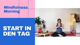HEALTHY & HAPPY LIFESTYLE - Start In Den Morgen - Mindful Morning