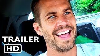 I AM PAUL WALKER Official Trailer (2018) Documentary Movie HD