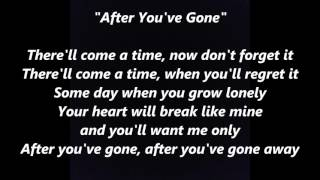 After You've Gone words lyrics best top popular favorite ecard songs Sinatra, Smith, Fitzgerald