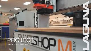 LAGUNA Projects | Walnut Media Console Using CNC Router and Joinery Machines
