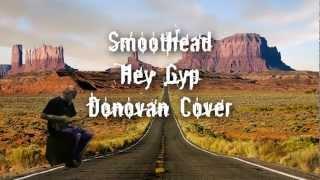 Smoothead - Hey Gyp