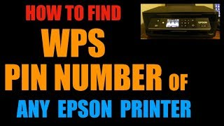 How to find  the WPS PIN Number of Any Epson Printer ?