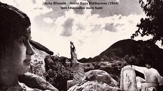 Asha Bhosle - Geet Gaya Pattharon Ne (1964) - 'tere khayalon