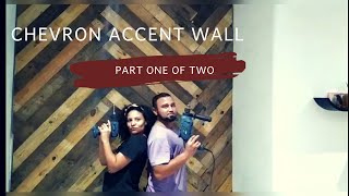 Chevron Accent Wall | Part One Of Two
