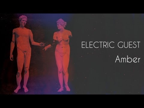 Amber (Song) by Electric Guest