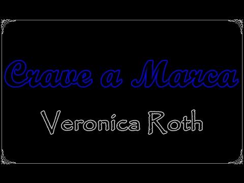 Crave a Marca, Veronica Roth | Um Livro e Só