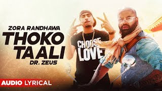 Thoko Taali (Audio Lyrical) | Zora Randhawa | Dr   - YouTube