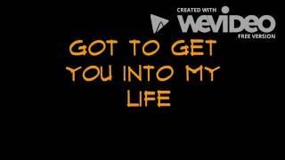 The Beatles - Got To Get You Into My Life - Lyrics