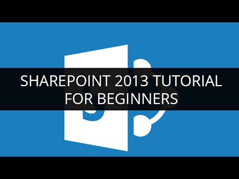 SharePoint 2013 Tutorial for Beginners -1   SharePoint Tutorial -1 ...
