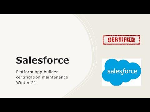 Platform app builder certification maintenance Winter 21 - YouTube