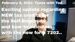 New 2020 Tax Credit for Self-Employed Individuals with form 7202
