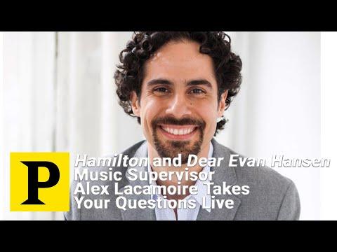 Hamilton and Dear Evan Hansen Music Supervisor Alex Lacamoire ...