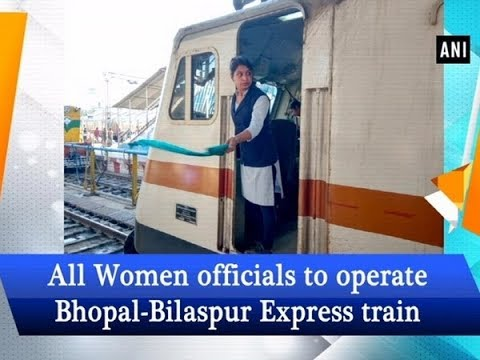 All Women officials to operate Bhopal-Bilaspur Express train