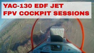 YAC-130 EDF | FPV COCKPIT SESSIONS