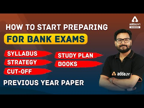 How to Start Preparing for Bank Exams 2021? Syllabus, Strategy ...
