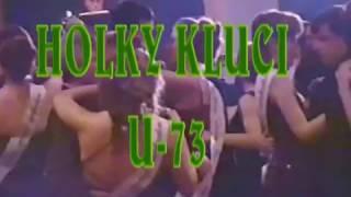 Video U-73 Jardy Tomka Holky Kluci