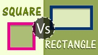 What is the Difference Between Square & Rectangle   Quatdrilateral Polygons   Geometry
