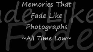 Memories that Fade Like Photographs - All Time Low