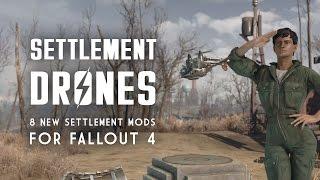 Settlement Drones - 8 New Settlement Mods - Oxhorn's Mod Muster