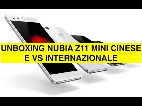 Unboxing Nubia Z11 Mini Cinese e vs versione Internazionale