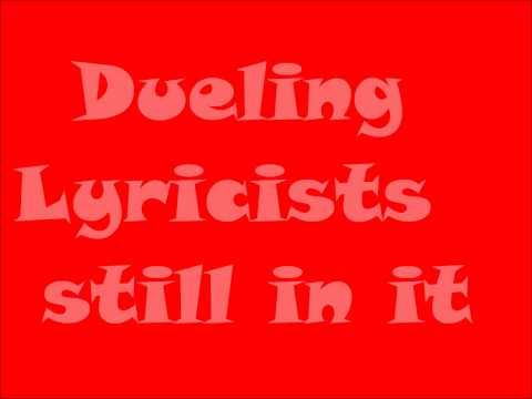 dueling lyricists - still in it