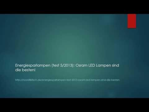 Energiesparlampen (test 5/2013): Osram LED Lampen sind die besten!