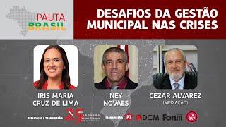 #aovivo | Desafios da gestão municipal nas crises