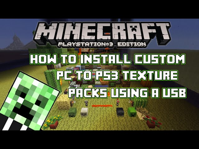 How To Get Free Texture Packs For Minecraft Ps3