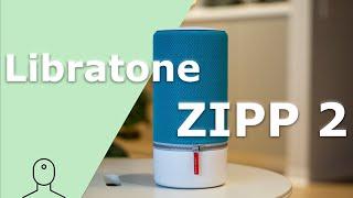 Sonos Move Alternative für unter 150€?!   Libratone ZIPP 2 (review)