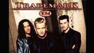 Trademark - Don't Want To Live Without Your Love