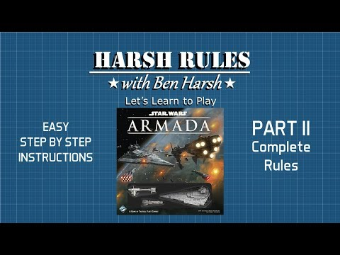 Harsh Rules: Let's Learn to Play - Star Wars: Armada Part II
