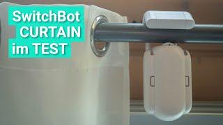 SwitchBot CURTAIN im Test - Die smarte Möglichkeit Vorhänge & Gardinen automatisch zu steuern!